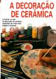 DECORACAO DE CERAMICA, A TECNICA